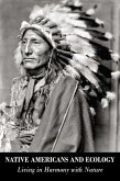 Native Americans and Ecology Living in Harmony with Nature (eBook, ePUB)
