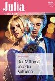 Der Milliardär und die Kellnerin (eBook, ePUB)