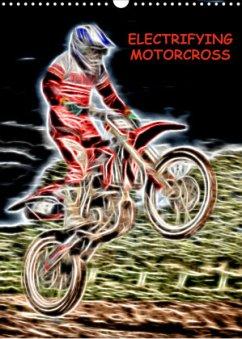 Electrifying Motorcross (Wall Calendar 2022 DIN A3 Portrait)