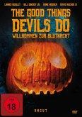 The Good Things Devils Do - Willkommen zur Blutnacht
