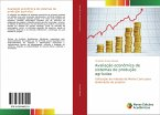 Avaliação econômica de sistemas de produção agrícolas