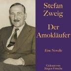 Stefan Zweig: Der Amokläufer (MP3-Download)