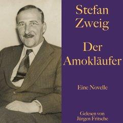 Stefan Zweig: Der Amokläufer (MP3-Download) - Zweig, Stefan