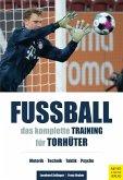 Fußball - Das komplette Training für Torhüter (eBook, ePUB)