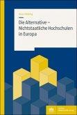 Die Alternative - Nichtstaatliche Hochschulen in Europa