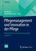 Pflegemanagement und Innovation in der Pflege