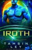 Iroth (Kirenai Fated Mates (Intergalactic Dating Agency), #3) (eBook, ePUB)