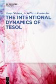 The Intentional Dynamics of TESOL (eBook, PDF)