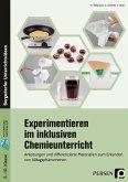 Experimentieren im inklusiven Chemieunterricht