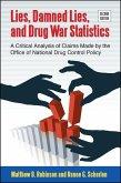 Lies, Damned Lies, and Drug War Statistics, Second Edition (eBook, ePUB)
