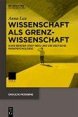 Wissenschaft als Grenzwissenschaft (eBook, PDF)