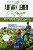 Autark leben für Anfänger (eBook, ePUB)