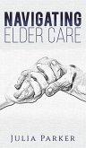 NAVIGATING ELDER CARE