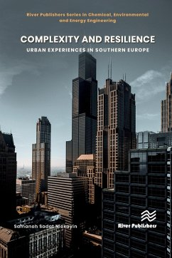 Complexity and Resilience: Urban Experiences in Southern Europe