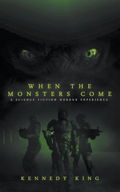 When the Monsters Come - King, Kennedy