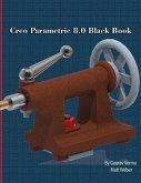 Creo Parametric 8.0 Black Book