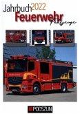 Jahrbuch Feuerwehrfahrzeuge 2022