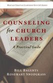 Counseling for Church Leaders: A Practical Guide