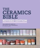 The Ceramics Bible Revised Edition