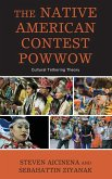 The Native American Contest Powwow: Cultural Tethering Theory