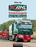 Kahl Schwertransporte Band 2: 2005 bis heute