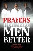 Prayers That Make Men Better