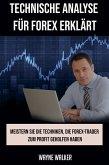 Technische Analyse für Forex erklärt (eBook, ePUB)