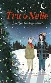 Tru und Nelle. Eine Weihnachtsgeschichte (eBook, ePUB)