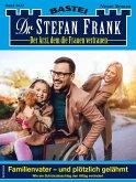 Dr. Stefan Frank 2622 (eBook, ePUB)