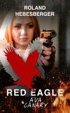 Red Eagle : Ava Canary