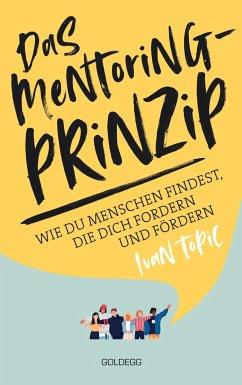 Das Mentoring-Prinzip - Topic, Ivan
