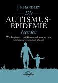 Die AUTISMUS-EPIDEMIE beenden (eBook, ePUB)