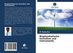 Biophysikalische techniken und instrumente - Rajasekar, M.
