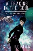 A Tracing in the Soul (The Hive Trilogy: An Unborn Space Opera, #2) (eBook, ePUB)