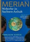 MERIAN Magazin Sachsen-Anhalt - UNESCO Welterbestätten 3/2022