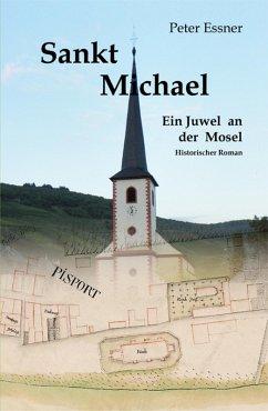 Sankt Michael - Ein Kirchenjuwel an der Mosel (eBook, ePUB) - Essner, Peter