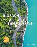 HOLIDAY Reisebuch: Einfach losfahren - neue Roadtrips vor der Haustür