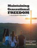 Maintaining Generational Freedom