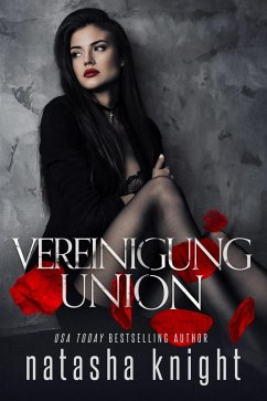 Vereinigung ... Union (eBook, ePUB) - Knight, Natasha