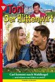 Toni der Hüttenwirt 290 - Heimatroman (eBook, ePUB)