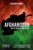 Afghanistan. Die kürzeste Geschichte eines verwundeten Landes