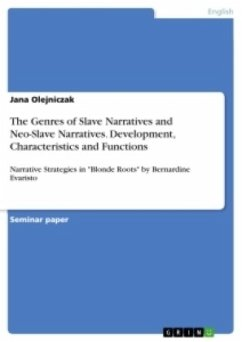 The Genres of Slave Narratives and Neo-Slave Narratives. Development, Characteristics and Functions