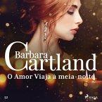 O Amor Viaja à meia-noite (A Eterna Coleção de Barbara Cartland 52) (MP3-Download)