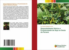 Disponibilidade Hídrica e Produtividade de Soja no Oeste do Paraná