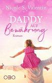 Daddy auf Bewährung (eBook, ePUB)