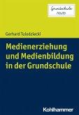 Medienerziehung und Medienbildung in der Grundschule (eBook, ePUB)