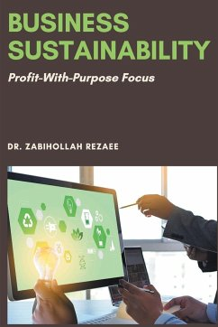 Business Sustainability: Profit-With-Purpose Focus