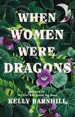 When Women Were Dragons