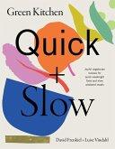 Green Kitchen: Quick & Slow