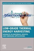Low-Grade Thermal Energy Harvesting: Advances in Thermoelectrics, Materials, and Emerging Applications